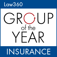Law360 Insurance Group of the Year